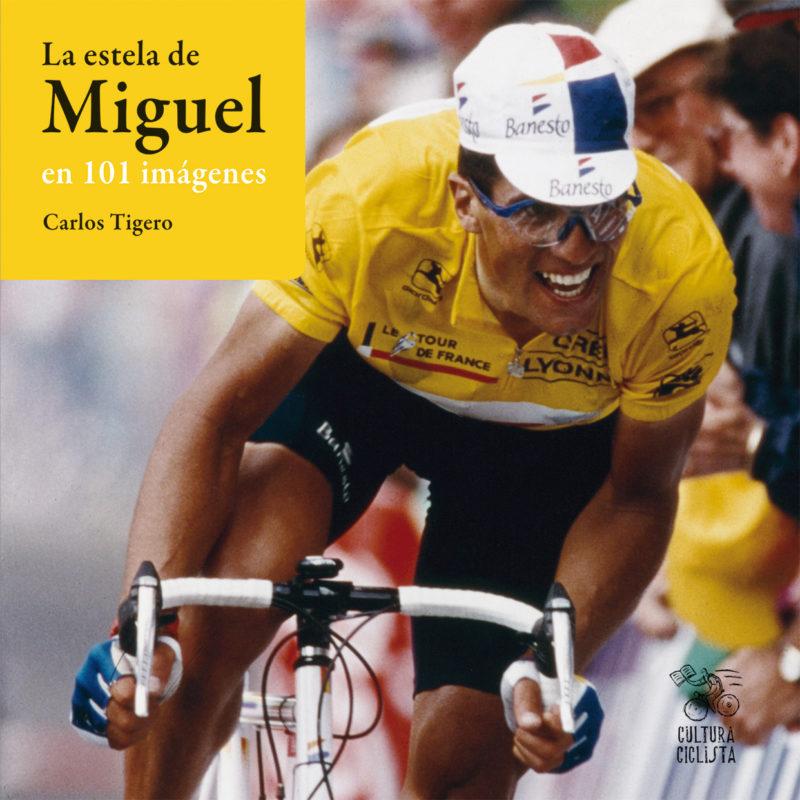 Lectura ciclista (II): La estela de Miguel en 101 imágenes